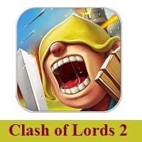تحميل لعبة صراع الملوك 2 للاندرويد Download Clash of Lords 2 for Android