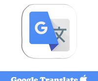 تحميل مترجم قوقل للايفونGoogle Translateترجمة الصور عن طريق الكاميرا ناطق فوري طريقة استخدام ترجمة قوقل بالصوت مميزات برنامج ترجمة قوقل
