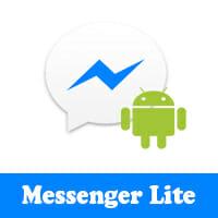 تحميل برنامج ماسنجر لايت للأندرويد Messenger Lite النسخة الخفيفة مجانا 2019