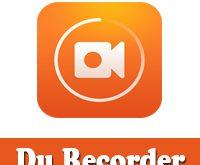 تحميل مسجل الشاشة Du recorder برنامج تصوير الشاشة فيديو للاندرويد بدون روت 2019