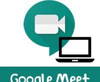 تحميل Google Meet للكمبيوتر 2020 مع شرح خطوات الاستخدام بالصور